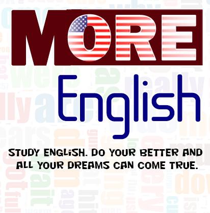 MORE ENGLISH